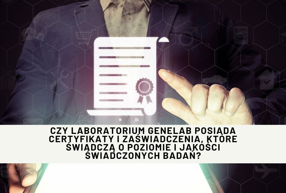 jakie certyfikaty posiada laboratoriom genelab