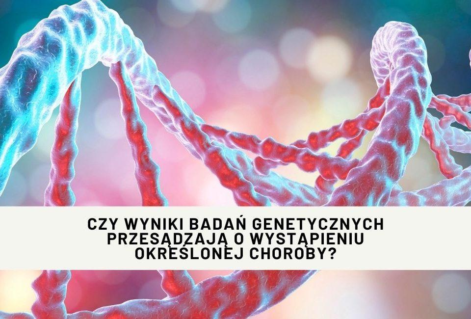 badanie genetyczne choroby