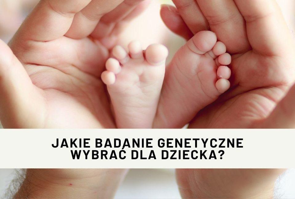 badanie genetyczne dla dziecka